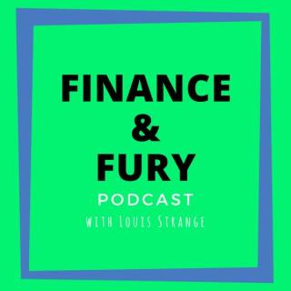 Finance & Fury Podcast