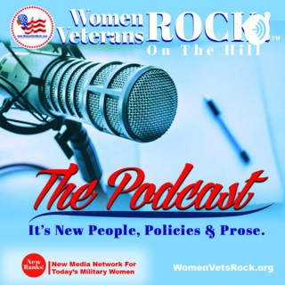 Women Veterans ROCK On The Hill - The Podcast!