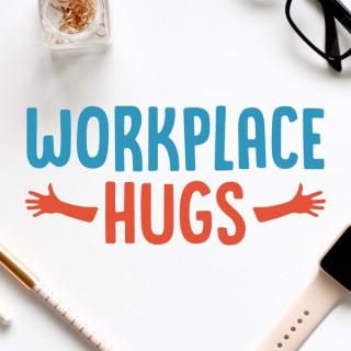 Workplace Hugs
