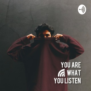 You Are What You Listen