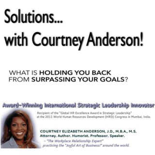 """""""Solutions...with Courtney Anderson!""""™"""