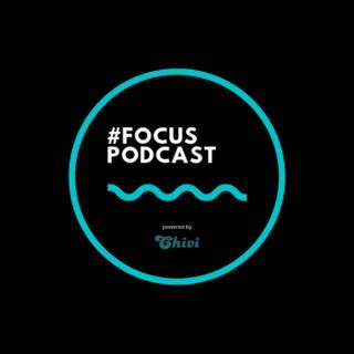 #FOCUS Podcast