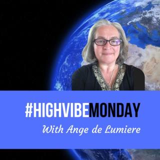 #HighVibeMonday