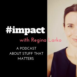 #impact Podcast