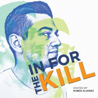 #INFORTHEKILL's Podcast