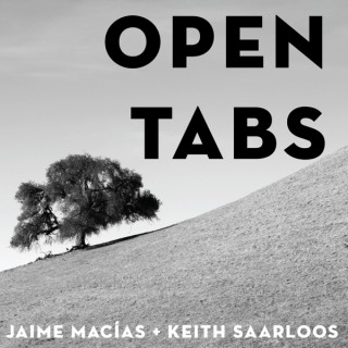 #OpenTabs | With Jaime & Keith