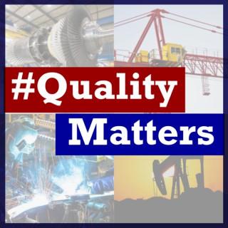#QualityMatters