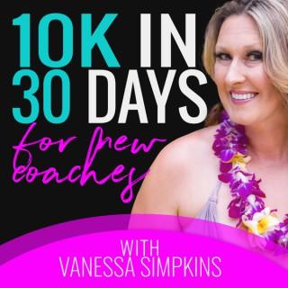 $10K in 30 Days