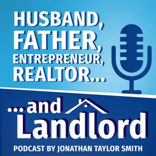 ... and Landlord! Rental Real Estate Investing Podcast