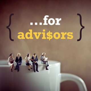 ...For Advisors
