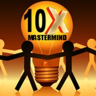 10x Mastermind Group