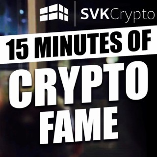 15 Minutes of Crypto Fame