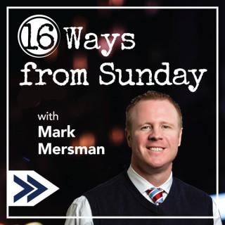 16 Ways from Sunday