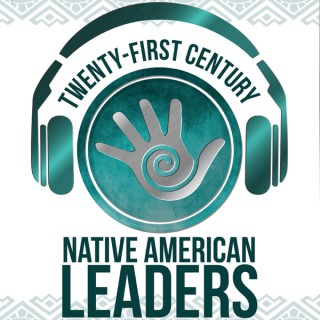 21st Century Native Leaders