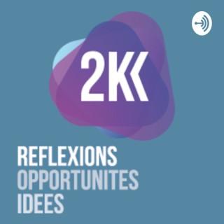 2K ROI _ Réflexions Opportunités Idées