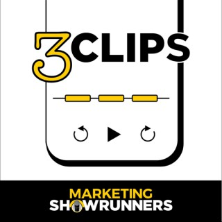 3 Clips   a Podcast for Marketers Who Podcast