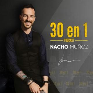 30 en 1 con Nacho Muñoz