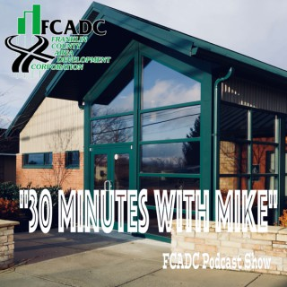 30 Minutes with Mike FCADC Podcast