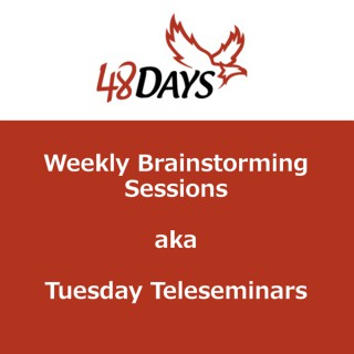48 Days Weekly Brainstorming Sessions