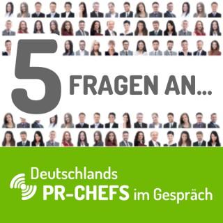 5 Fragen an... - Deutschlands PR-Chefs im Gespräch