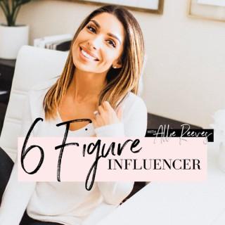 6 Figure Influencer