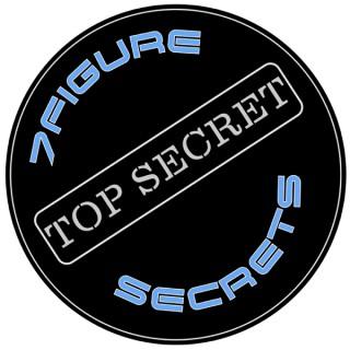 7 Figures Secrets
