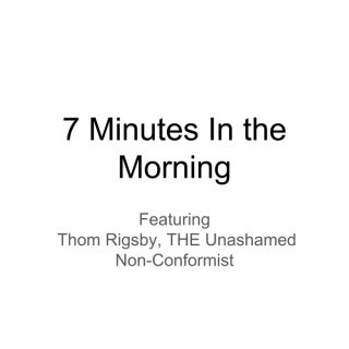 7 Minutes in the Morning