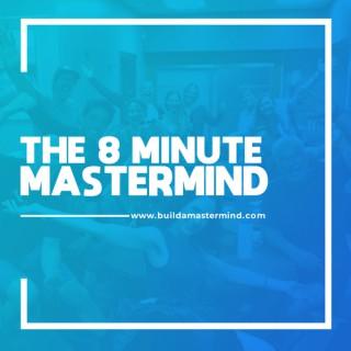 8 Minute Mastermind