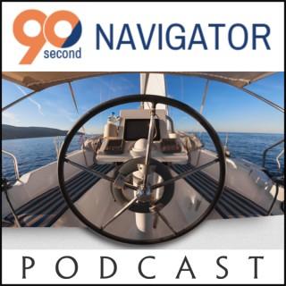 90 Second Navigator Podcast