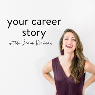 Your Career Story
