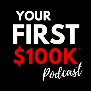 Your FIRST $100K Business Podcast | Marketing | Sales | Business | Spirituality | Entrepreneurship | Leadership