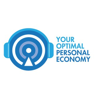 Your Optimal Personal Economy PODCAST