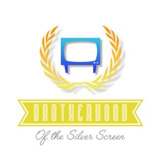 Brotherhood Of The Silver Screen