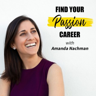 Find Your Passion Career Podcast