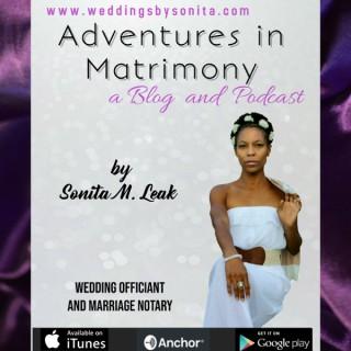 Adventures in Matrimony