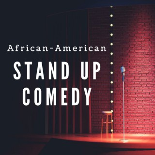 African-American Stand Up Comedy