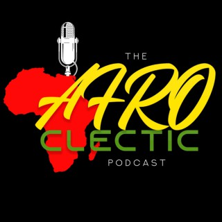 Afroclectic Podcast