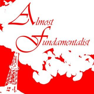Almost Fundamentalist
