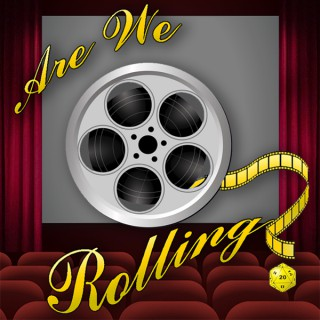 Are We Rolling?