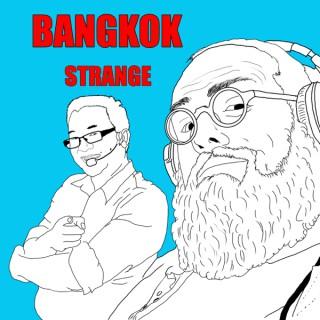 Bangkok Strange