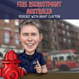 Fire Recruitment Australia Podcast