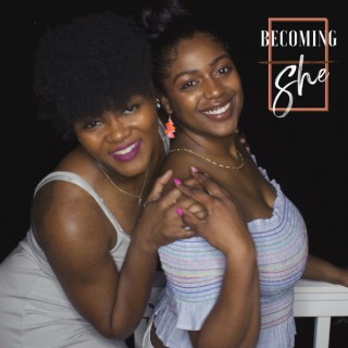 Becoming She Podcast