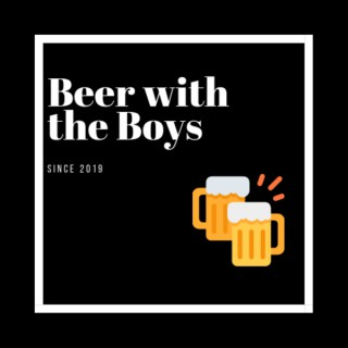 Beer With the Boys