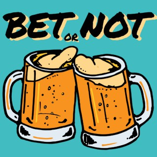 Bet or Not