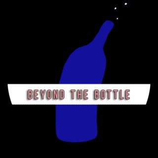 Beyond The Bottle