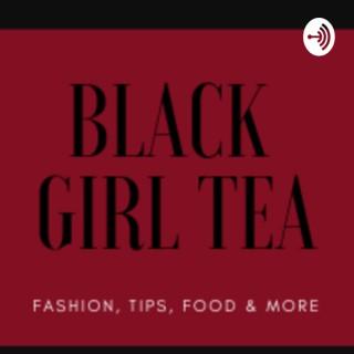 Black Girl Tea
