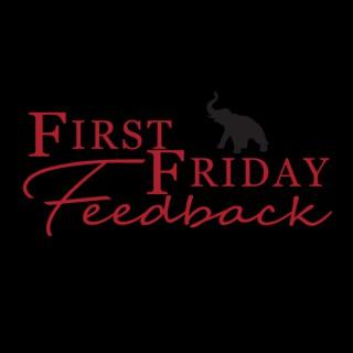 First Friday Feedback