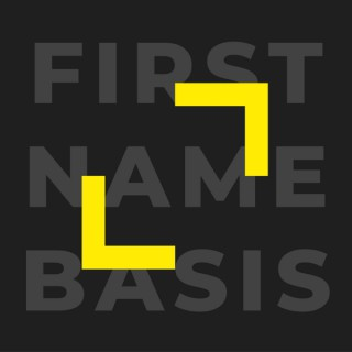First Name Basis