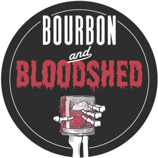 Bourbon and Bloodshed