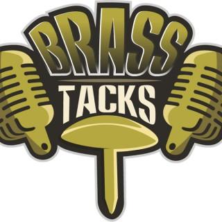 Brass Tacks Podcast